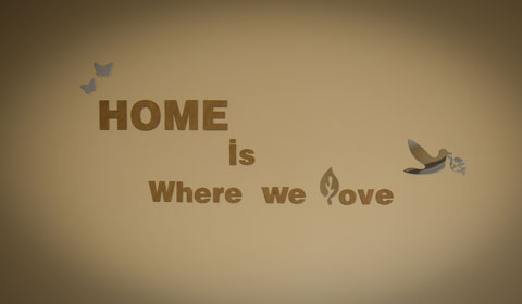 Home is Where we Love
